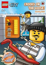 LEGO CITY : Crooks on the Loose!  : Activity Book with LEGO Minifigure - Ladybird