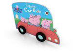 Peppa Pig : Peppa's Car Ride - Ladybird