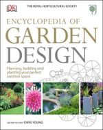 RHS Encyclopedia of Garden Design - Royal Horticultural Society