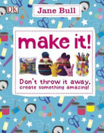 Make It! - Jane Bull