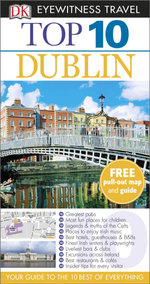 Dublin : DK Eyewitness Top 10 Travel Guide - Dorling Kindersley