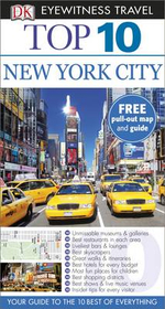 New York City DK Eyewitness Top 10 Travel Guide : Free pull out map & guide included - Dorling Kindersley