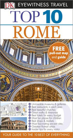 Rome DK Eyewitness Top 10 Travel Guide : Free pull out map & guide - Reid Bramblett