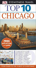 DK Eyewitness Top 10 Travel Guide : Chicago - Dorling Kindersley