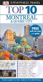 DK Eyewitness Top 10 Travel Guide : Montreal & Quebec City - Dorling Kindersley