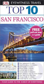 DK Eyewitness Top 10 Travel Guide : San Francisco : DK Eyewitness Top 10 Travel Guide - Dorling Kindersley