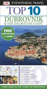 Dubrovnik & the Dalmatian Coast : Dubrovnik & the Dalmatian Coast - James Stewart