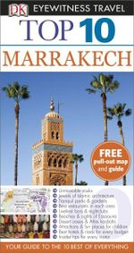 Marrakech : DK Eyewitness Top 10 Travel Guide - Andrew Humphreys