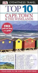 DK Eyewitness Top 10 Travel Guide : Cape Town and the Winelands - Dorling Kindersley