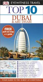 DK Eyewitness Top 10 Travel Guide : Dubai and Abu Dhabi - Dorling Kindersley