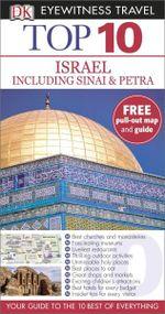 DK Eyewitness Top 10 Travel Guide : Israel, Sinai and Petra - Dorling Kindersley