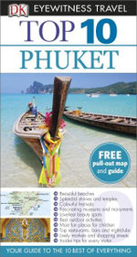 DK Eyewitness Top 10 Travel Guide : Phuket - Dorling Kindersley
