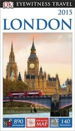 DK Eyewitness Travel Guide : London - Dorling Kindersley