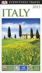 DK Eyewitness Travel Guide : Italy - Dorling Kindersley