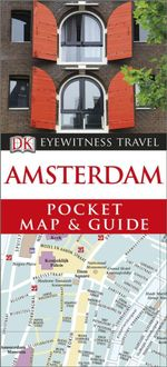 Amsterdam  : DK Eyewitness Pocket Map and Travel Guide - Dorling Kindersley