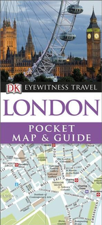 DK Eyewitness Pocket Map and Guide : London : DK Eyewitness Pocket Map and Guide - Dorling Kindersley