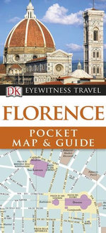 Florence : DK Eyewitness Pocket Map and Guide - Dorling Kindersley