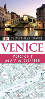 Venice : DK Eyewitness Pocket Map and Travel Guide - Dorling Kindersley