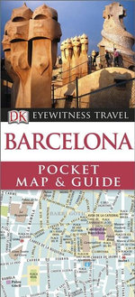 Barcelona : DK Eyewitness Pocket Map and Guide - Dorling Kindersley