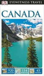 DK Eyewitness Travel Guide : Canada - Dorling Kindersley