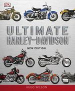 Ultimate Harley Davidson : An Informative History and Comprehensive Directory... - Wilson Hugo
