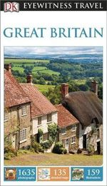 DK Eyewitness Travel Guide : Great Britain - Dorling Kindersley