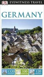 DK Eyewitness Travel Guide : Germany - Dorling Kindersley