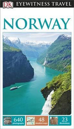 DK Eyewitness Travel Guide : Norway : DK Eyewitness Travel Guide - Dorling Kindersley
