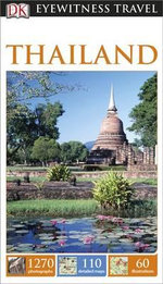 Dk Eyewitness Travel Guide : Thailand : DK Eyewitness Travel Guide - Dorling Kindersley