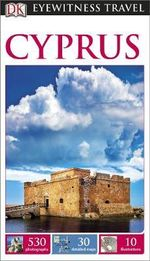 DK Eyewitness Travel Guide : Cyprus : DK Eyewitness Travel Guide - Dorling Kindersley