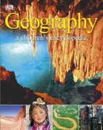 Geography a Children's Encyclopedia - Dorling Kindersley
