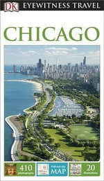 DK Eyewitness Travel Guide : Chicago - Dorling Kindersley