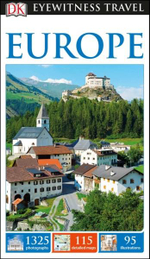 DK Eyewitness Travel Guide : Europe - Dorling Kindersley
