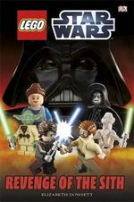 LEGO Star Wars Revenge of the Sith - Dorling Kindersley
