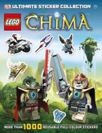LEGO Legends of Chima Ultimate Sticker Collection : More Than 1000 Reusable Full-Colour Stickers - Dorling Kindersley
