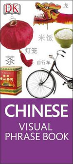 Chinese Visual Phrase Book - Dorling Kindersley
