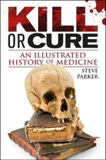 Kill or Cure - Steve Parker