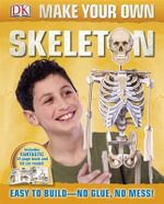 Make Your Own Skeleton - Dorling Kindersley