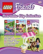 Lego Friends Heartlake City Collection : Lego Friends  - Dorling Kindersley
