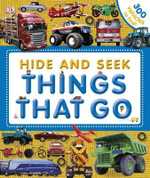 Hide and Seek Things That Go : 300 vehicles to find! - Dorling Kindersley