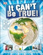 It Can't be True! - Dorling Kindersley