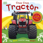 Chug, Chug Tractor - Dorling Kindersley