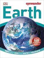Earth : DK: Eyewonder - Dorling Kindersley