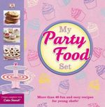 My Party Food Set (with cupcake stand) - Dorling Kindersley