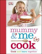Mummy & Me Cook - Dorling Kindersley