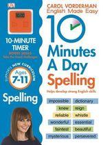 10 Minutes a Day Spelling KS2 - Carol Vorderman