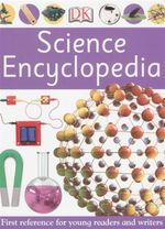 First Reference Science Encylcopedia - Dorling Kindersley