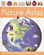 First Reference Picture Atlas - Dorling Kindersley