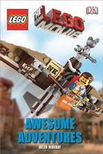 The Lego Movie Awesome Adventures : DK Readers : Level 2 - Helen Murray