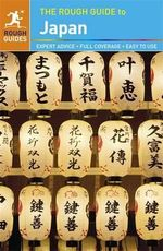 The Rough Guide to Japan : Rough Guide to... Series - Sally McLaren